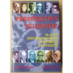 Perspektivy telepatie - Slavné psychotronické fenomény 20. století