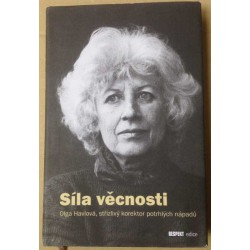 Síla věčnosti - Olga Havlová, střízlivý korektor potrhlých nápadů
