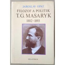Filozof a politik T. G. Masaryk