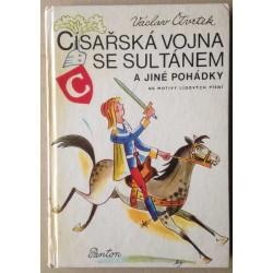 Císařská vojna se sultánem a jiné pohádky