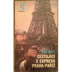 Cestující z expresu Praha - Paříž