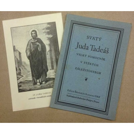 Svatý Juda Tadeáš - Veliký pomocník v těžkých záležitostech