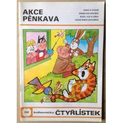 Akce Pěnkava - č. 154