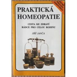 Praktická homeopatie - Cesta ke zdraví, rádce pro celou rodinu