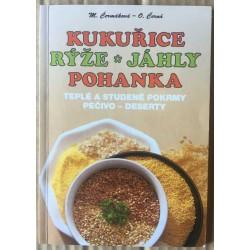 Kukuřice - rýže - jáhly - pohanka