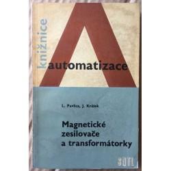 Knižnice automatizace: Magnetické zesilovače a transformátorky