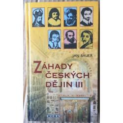Záhady českých dějin III