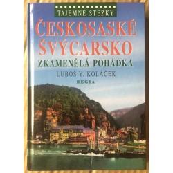 Tajemné stezky: Českosaské Švýcarsko - Zkamenělá pohádka