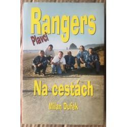 Rangers - Plavci: Na cestách