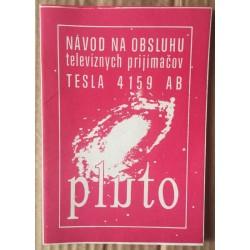 Návod na obsluhu televíznych prijimačov TESLA 4159 AB - Pluto