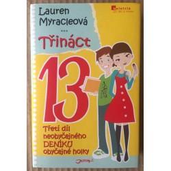 Třináct - Třetí díl neobyčejného deníku obyčejné holky
