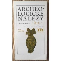 Archeologické nálezy: Chrudimsko /k-t/ - sbírky Okresního muzea v Chrudimi