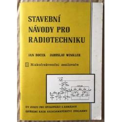 Stavební návody pro radiotechniku: 1) Nizkofrekvenční zesilovače