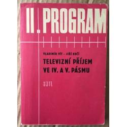 II. Program - Televizní příjem ve IV. a V. pásmu