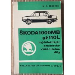 Škoda 1000MB až 110L - Nejdůležitější amatérsky vyměnitelné díly