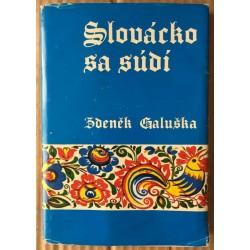 Slovácko sa súdí