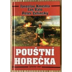 Pouštní horečka - Kniha, která neměla vyjít (Zákulisí aféry kolem naměření sarinu a yperitu ve válce v Zálivu)
