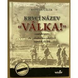 """Krycí název """"Válka!"""": Ze zákulisí nacistických tajných služeb"""