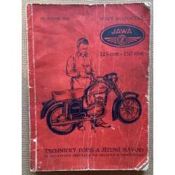 Nový motocykl Jawa 125ccm - 150ccm: Technický popis a jizdní návod se zvláštním zřetelem na obsluhu a udržování