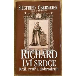 Richard Lví srdce - Král, rytíř a dobrodruh