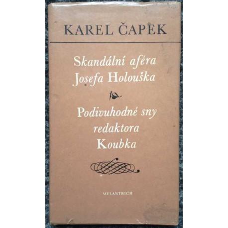 Skandální aféra Josefa Holouška, Podivuhodné sny redaktora Koubka