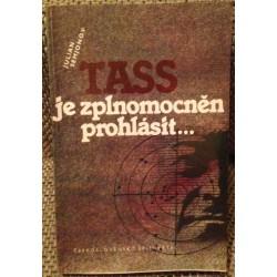 TASS je zplnomocněn prohlásit