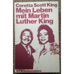 Mein Leben mit Martin Luther King